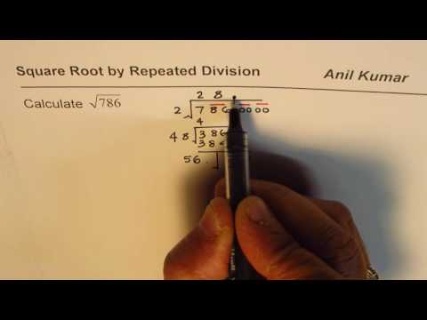 How to Calculate Squareroot of 786 two decimal places by Repeated Division