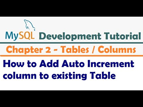 How to Add Auto Increment column to existing Table - MySQL Developer Tutorial