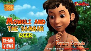 Jungle book Season 2 Episode 16 Mowgli and The Sambar Deer