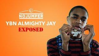 YBN Almighty Jay Exposed!