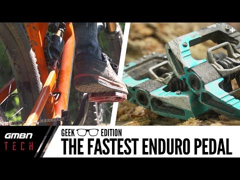 What Is The Fastest Pedal For Enduro Mountain Biking? | GMBN Tech Geek Edition