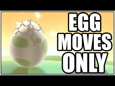 FULL POKEMON EGG MOVES ONLY TEAM!
