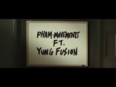 Xxx Mp4 Pham Movements Feat Yung Fusion Official Music Video 3gp Sex