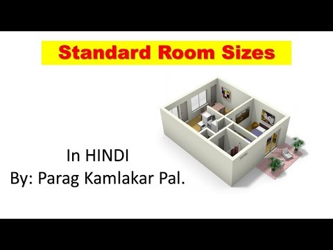 Standard Room sizes for the preparation of building plan by Parag Pal in HIndi