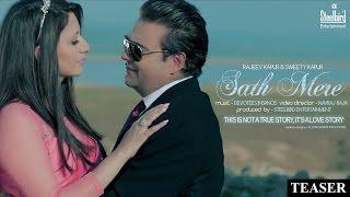 Sath Mere (Teaser) - Rajeev Kapur & Sweety Kapur || Steelbird Entertainment