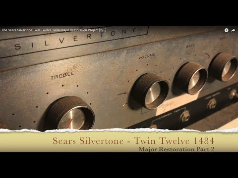 The Sears Silvertone Twin Twelve 1484 Major Restoration Project [2/6]