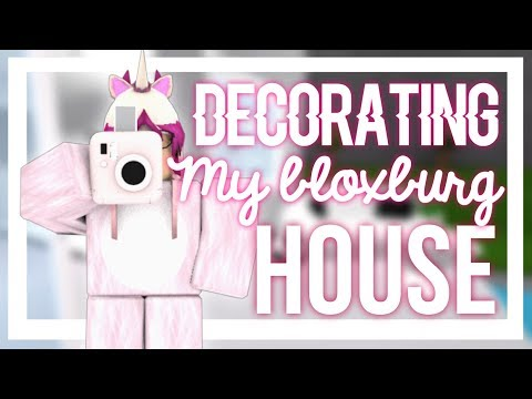 DECORATING MY HOUSE || BLOXBURG