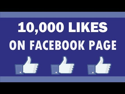 10,000 facebook page likes for your facebook fan page in five minutes[2018 working method]