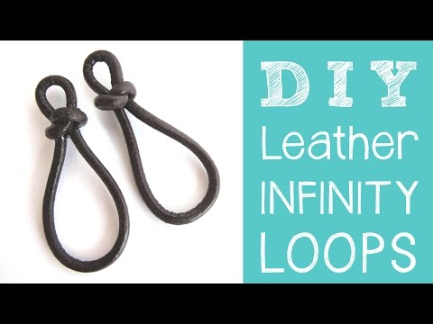 Leather Jewelry Tutorial - DIY Leather Infinity Loops / Figure 8 Links