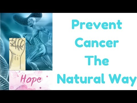 Natural Methods To Prevent Cancer -  Take Action For You and Your Family Before the Monstaer Attacks