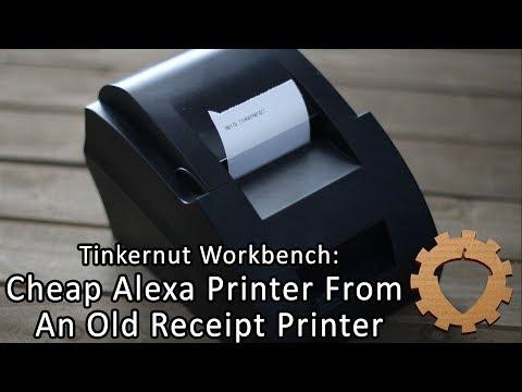 BUILD: Cheap Alexa Printer From An Old Receipt Printer - Tinkernut Workbench