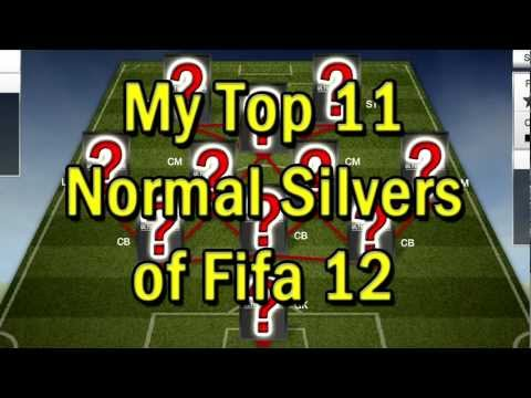 Fifa 12 Ultimate Team - My Top 11 Normal Silvers of Fifa 12