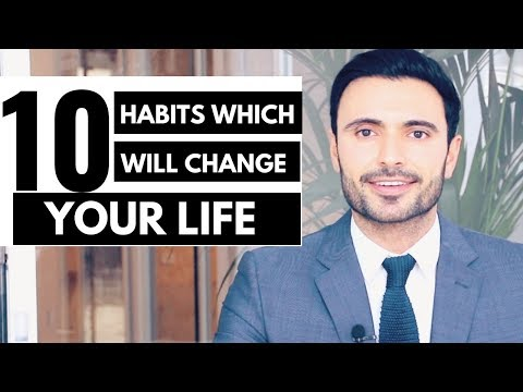 10 Habits Which Will Change Your Life (Ways to Live Happier and Healthier)