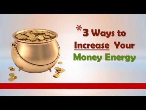 3 Ways to Increase Your Money Energy