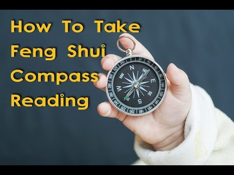 How To Take Feng Shui Compass Reading