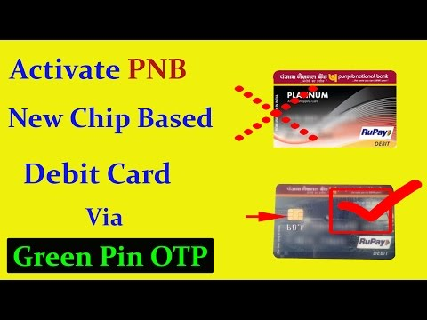 Live - Activate PNB New Chip Based ATM Card Via Green Pin OTP