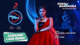 Sawarne Lage - Remix | Sonali B | Mitron | The Dance Project