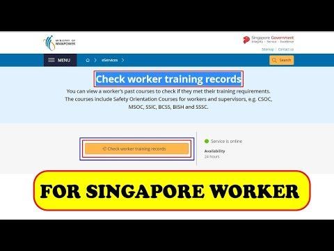 এক মিনিটে দেখে নিন আপনার ট্রেনিং রেকর্ড     Check worker training record    Singapore