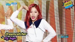 [HOT] Dreamcatcher - Fly high, 드림캐쳐 - 날아올라 Show Music core 20170902