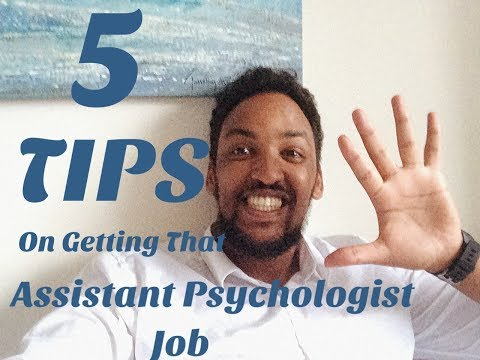 5 Tips on Getting that Assistant Psychologist Job