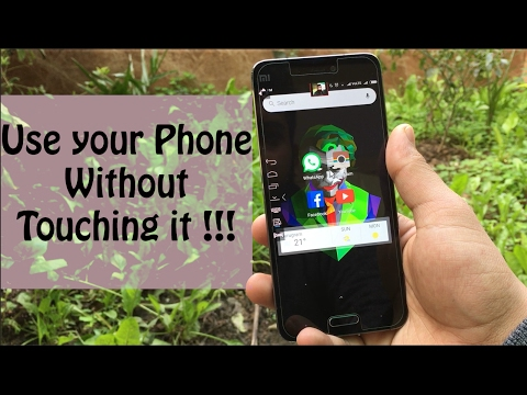 Use your Phone without Touching it || Android Re-Discovered ||