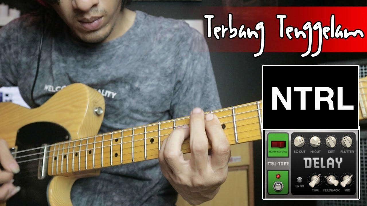 Download Netral Terbang Tenggelam Tutorial Gitar Pake Effect Delay Suara Jadi Mewah MP3 Gratis