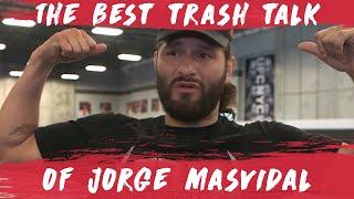 The Best of Jorge Masvidal's Trash Talk | UFC 244 Diaz Vs. Masvidal