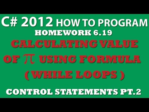 6-19 C# Calculating Value of Pi with Formula - Control Statements Pt.2