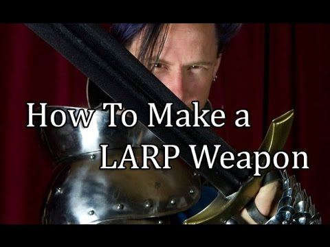 How to Make a LARP Weapon (PART 4)