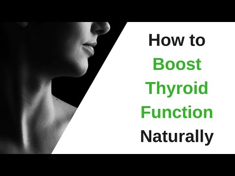 How to Boost Thyroid Function Naturally