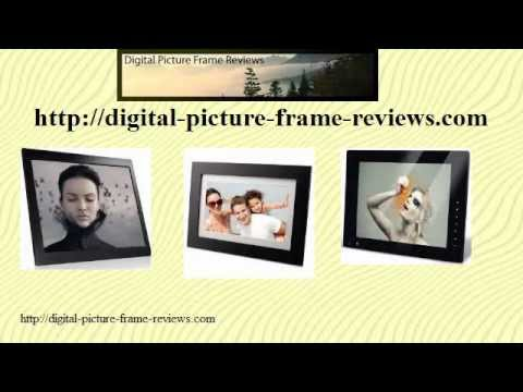 With Digital Picture Frame Reviews You Can Easily Find The Best Digital Photo Frame