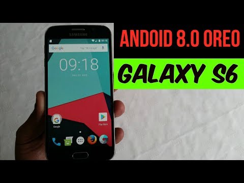 Samsung Galaxy S6 Android 8.0 Oreo Quick Review