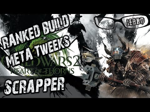 Scrapper Ranked META Build - Tweak it for ranked!