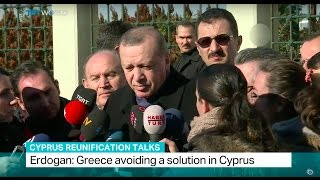 Cyprus Talks: Erdogan says Greece avoiding a solution in Cyprus