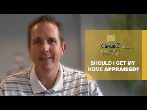 Northeast Florida Real Estate Agent: Should I get my home appraised?