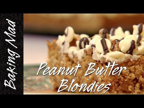 Baking Mad Monday: Peanut Butter Blondies