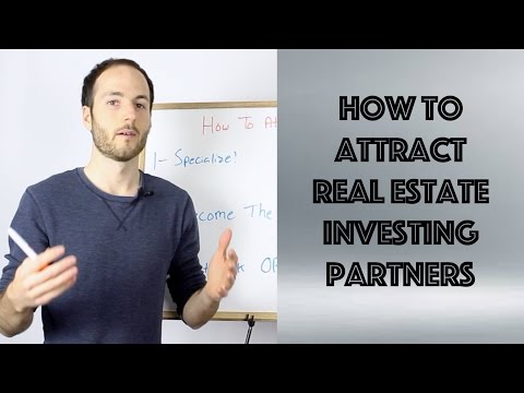 How To Attract Real Estate Investing Partners