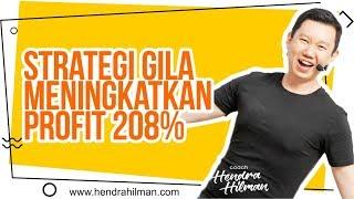Coach Hendra Hilman - Strategi GILA Meningkatkan Profit 208%