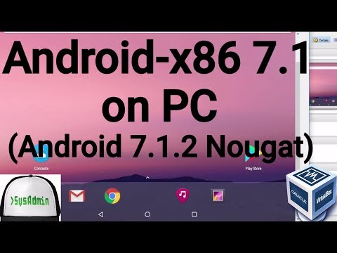 Android-x86 7.1 (Android 7.1.2 Nougat) Installation on PC using Oracle VirtualBox [2017]