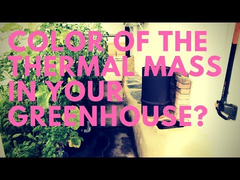 What Color Should You Make Your Greenhouse Thermal Mass?