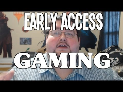 Early Access Games and Gaming