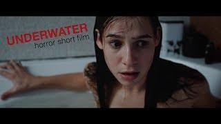 UNDERWATER / ПОД ВОДОЙ (2018) HORROR SHORT FILM УЖАСЫ