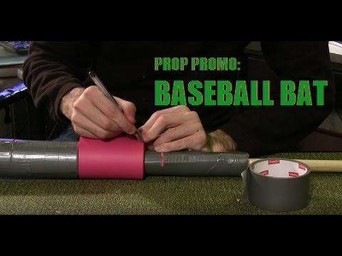 Prop Promo: Baseball Bat