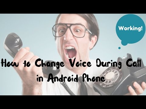 How to Change Your Voice During Call in Android Phone