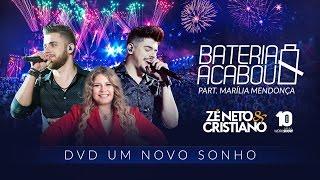 Zé Neto e Cristiano - BATERIA ACABOU part. Marília Mendonça - DVD Um Novo Sonho