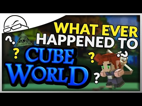 What ever happened to Cube World?