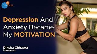 How I Overcame DEPRESSION To Love Myself | Diksha Chhabra | Josh Talks