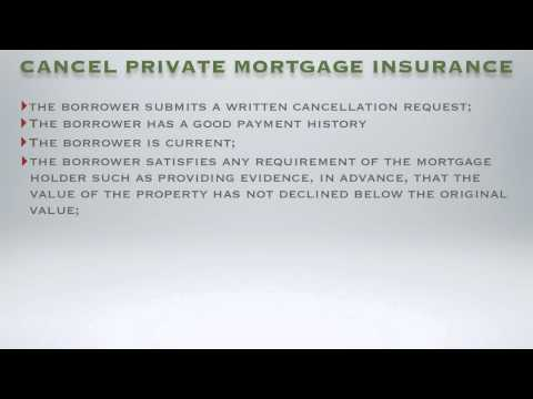 When Can You Cancel Private Mortgage Insurance on a Conventional Loan?