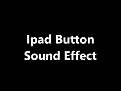 Ipad Button Sound Effect