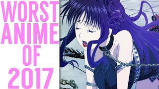 5 HORRENDOUS ANIME That You NEED To EXPERIENCE in 2017